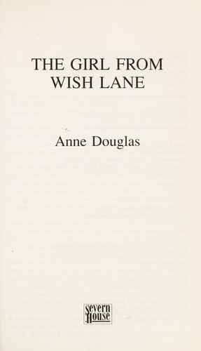 The girl from Wish Lane by Anne Douglas
