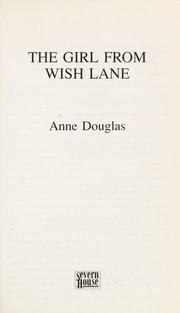 Cover of: The girl from Wish Lane | Anne Douglas