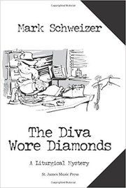 Cover of: The Diva Wore Diamonds by Mark Schweizer