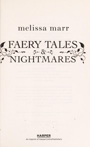 Cover of: Faery tales & nightmares | Melissa Marr