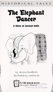 Cover of: The elephant dancer by Jessica Gunderson