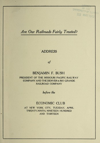 Are our railroads fairly treated? by Benjamin Franklin Bush