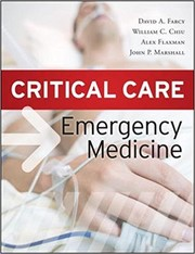 Cover of: Critical care emergency medicine | David A. Farcy