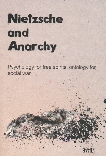 Nietzsche and Anarchy by Shahin