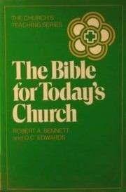 Cover of: The Bible for Today's Church by Robert A. Bennett
