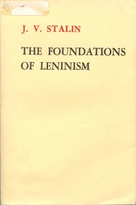 The Foundations of Leninism by Joseph Stalin