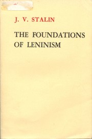 Cover of: The Foundations of Leninism by Joseph Stalin