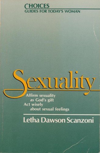 Sexuality by Letha Scanzoni
