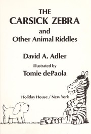 Cover of: The carsick zebra and other animal riddles | David A. Adler