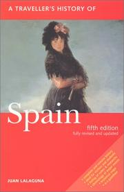 Cover of: A traveller's history of Spain by Juan Lalaguna