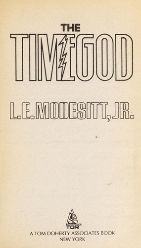 The Timegod by L. E. Modesitt Jr.