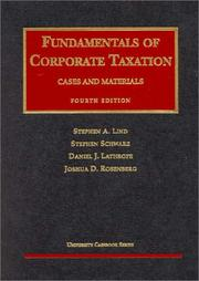 Cover of: Fundamentals of Corporate Taxation | Stephen A. Lind