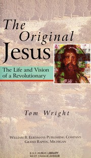 Cover of: The original Jesus | N. T. Wright