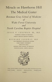 Cover of: Miracle on Hawthorne Hill, the medical center by Jesse Pugh Chapman