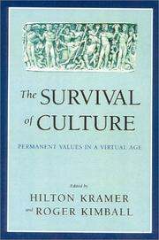 Cover of: The Survival of Culture | Hilton Kramer