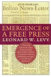 Cover of: Emergence of a free press | Leonard Williams Levy