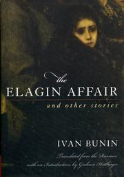 Cover of: The Elagin affair and other stories | Ivan Alekseevich Bunin