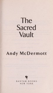Cover of: The sacred vault | Andy McDermott