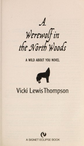 A werewolf in the North Woods by Vicki Lewis Thompson