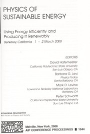 Cover of: Physics of sustainable energy : using energy efficiently and producing it renewably : Berkeley, California, 1-2 March 2008 |
