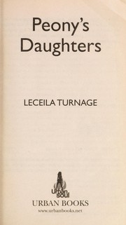 Cover of: Peony's daughters | Leceila Turnage