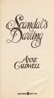 Cover of: Scandal's Darling | Anne Caldwell