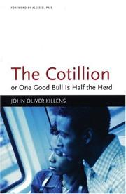 Cover of: The cotillion, or, One good bull is half the herd | John Oliver Killens