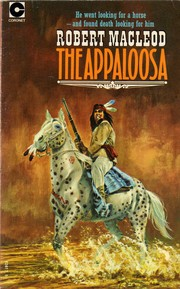 Cover of: The Appaloosa | Robert MacLeod