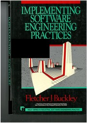 Cover of: Implementing software engineering practices | Fletcher J. Buckley
