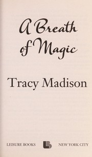 Cover of: A breath of magic | Tracy Madison