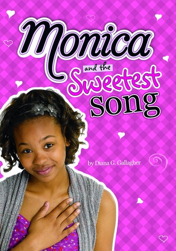 Monica and the Sweetest Song by Diana G. Gallagher