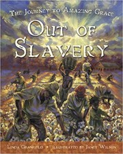 Cover of: Out of slavery by Linda Granfield