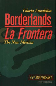 Cover of: Borderlands/La Frontera | Gloria E. Anzaldúa