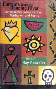 Cover of: Currents from the Dancing River by Ray Gonzalez