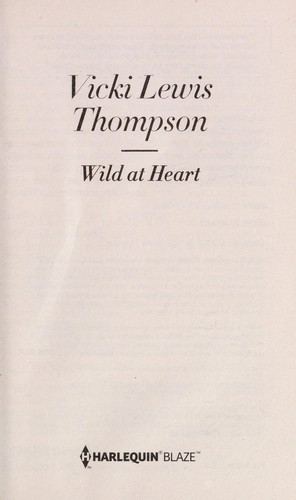 Wild at heart by Vicki Lewis Thompson