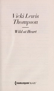 Cover of: Wild at heart | Vicki Lewis Thompson