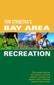 Cover of: Foghorn Outdoors Tom Stienstra's Bay Area Recreation by Tom Stienstra
