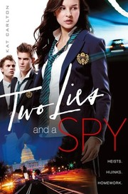 Cover of: Two Lies and a Spy | Kat Carlton