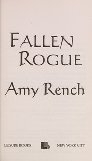 Cover of: Fallen rogue by Amy Rench