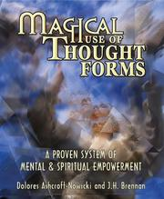 Cover of: Magical Use Of Thought Forms | Dolores Ashcroft-Nowicki