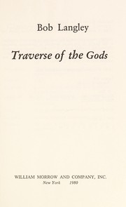 Cover of: Traverse of the gods | Bob Langley