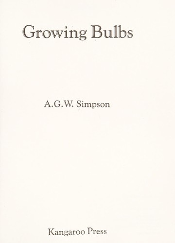 Growing Bulbs by A. G. W. Simpson