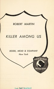 Cover of: Killer among us by Martin, Robert