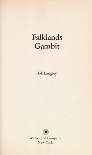 Falklands gambit by Bob Langley