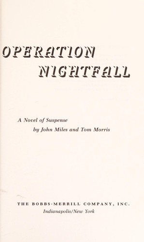 Operation nightfall : a novel of suspense by