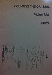 Cover of: Counting the Grasses by Michael Mott