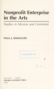 Cover of: Nonprofit enterprise in the arts | Paul J. DiMaggio