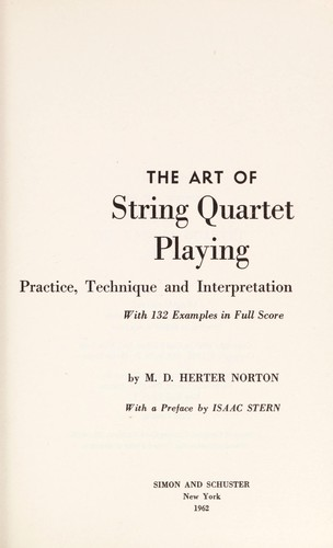 The art of string quartet playing by M. D. Herter Norton