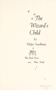 Cover of: The wizard's child | Helga Sandburg