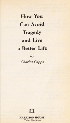 How You Can Avoid Tragedy by Charles Capps